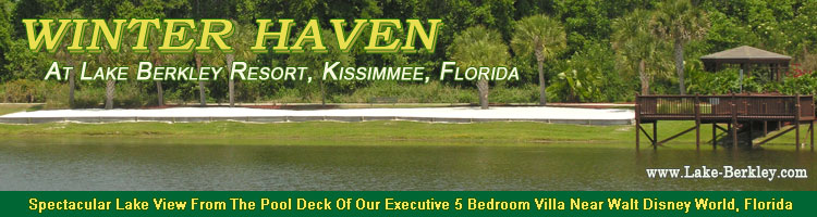 Winter Haven Florida Villa to Rent in Lake Berkley Resort Kissimmee Florida